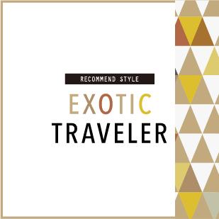 EXOTIC TRAVELER